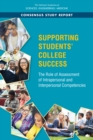 Supporting Students' College Success : The Role of Assessment of Intrapersonal and Interpersonal Competencies - eBook