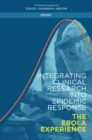 Integrating Clinical Research into Epidemic Response : The Ebola Experience - eBook