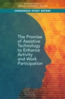 The Promise of Assistive Technology to Enhance Activity and Work Participation - eBook
