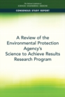 A Review of the Environmental Protection Agency's Science to Achieve Results Research Program - eBook