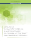 Application of Systematic Review Methods in an Overall Strategy for Evaluating Low-Dose Toxicity from Endocrine Active Chemicals - eBook
