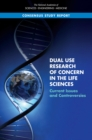 Dual Use Research of Concern in the Life Sciences : Current Issues and Controversies - eBook