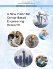 A New Vision for Center-Based Engineering Research - eBook