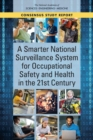 A Smarter National Surveillance System for Occupational Safety and Health in the 21st Century - eBook
