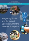 Integrating Social and Behavioral Sciences Within the Weather Enterprise - eBook