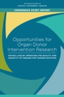 Opportunities for Organ Donor Intervention Research : Saving Lives by Improving the Quality and Quantity of Organs for Transplantation - eBook