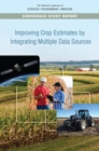 Improving Crop Estimates by Integrating Multiple Data Sources - eBook