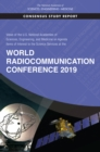 Views of the U.S. National Academies of Sciences, Engineering, and Medicine on Agenda Items of Interest to the Science Services at the World Radiocommunication Conference 2019 - eBook