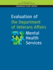 Evaluation of the Department of Veterans Affairs Mental Health Services - eBook