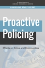 Proactive Policing : Effects on Crime and Communities - eBook