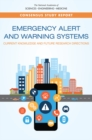 Emergency Alert and Warning Systems : Current Knowledge and Future Research Directions - eBook