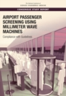 Airport Passenger Screening Using Millimeter Wave Machines : Compliance with Guidelines - eBook
