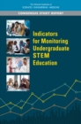 Indicators for Monitoring Undergraduate STEM Education - eBook