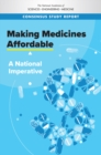 Making Medicines Affordable : A National Imperative - eBook