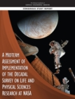 A Midterm Assessment of Implementation of the Decadal Survey on Life and Physical Sciences Research at NASA - eBook