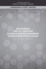 Measuring the 21st Century Science and Engineering Workforce Population : Evolving Needs - eBook