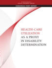 Health-Care Utilization as a Proxy in Disability Determination - eBook