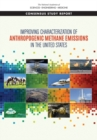 Improving Characterization of Anthropogenic Methane Emissions in the United States - eBook