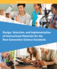 Design, Selection, and Implementation of Instructional Materials for the Next Generation Science Standards : Proceedings of a Workshop - eBook