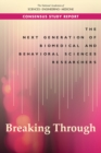 The Next Generation of Biomedical and Behavioral Sciences Researchers : Breaking Through - eBook
