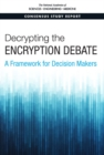 Decrypting the Encryption Debate : A Framework for Decision Makers - eBook