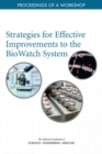 Strategies for Effective Improvements to the BioWatch System : Proceedings of a Workshop - eBook