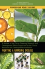 A Review of the Citrus Greening Research and Development Efforts Supported by the Citrus Research and Development Foundation : Fighting a Ravaging Disease - eBook