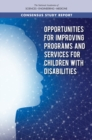 Opportunities for Improving Programs and Services for Children with Disabilities - eBook