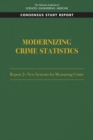 Modernizing Crime Statistics: Report 2 : New Systems for Measuring Crime - eBook