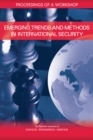 Emerging Trends and Methods in International Security : Proceedings of a Workshop - eBook