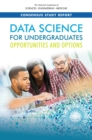 Data Science for Undergraduates : Opportunities and Options - eBook