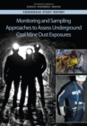 Monitoring and Sampling Approaches to Assess Underground Coal Mine Dust Exposures - eBook