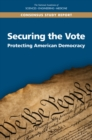 Securing the Vote : Protecting American Democracy - eBook