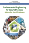 Environmental Engineering for the 21st Century : Addressing Grand Challenges - eBook