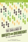 Understanding and Overcoming the Challenge of Obesity and Overweight in the Armed Forces : Proceedings of a Workshop - eBook