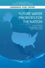 Future Water Priorities for the Nation : Directions for the U.S. Geological Survey Water Mission Area - eBook