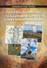 Future Directions for the U.S. Geological Survey's Energy Resources Program - eBook