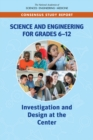 Science and Engineering for Grades 6-12 : Investigation and Design at the Center - eBook
