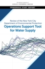Review of the New York City Department of Environmental Protection Operations Support Tool for Water Supply - eBook