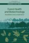 Forest Health and Biotechnology : Possibilities and Considerations - eBook