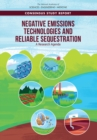 Negative Emissions Technologies and Reliable Sequestration : A Research Agenda - eBook