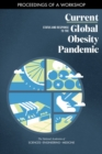 Current Status and Response to the Global Obesity Pandemic : Proceedings of a Workshop - eBook
