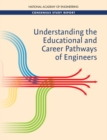 Understanding the Educational and Career Pathways of Engineers - eBook