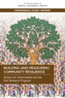 Building and Measuring Community Resilience : Actions for Communities and the Gulf Research Program - eBook