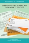 Improving the American Community Survey : Proceedings of a Workshop - eBook