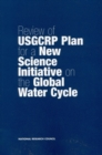 Review of USGCRP Plan for a New Science Initiative on the Global Water Cycle - eBook