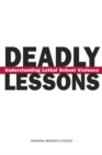 Deadly Lessons : Understanding Lethal School Violence - eBook