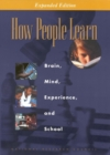 How People Learn : Brain, Mind, Experience, and School: Expanded Edition - eBook