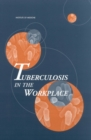 Tuberculosis in the Workplace - eBook