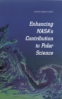 Enhancing NASA's Contributions to Polar Science : A Review of Polar Geophysical Data Sets - eBook